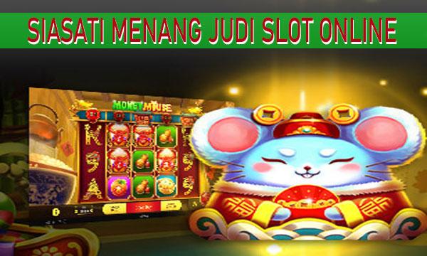 Siasati-Mesin-Slot-Game-Online-Agar-Menang-Banyak